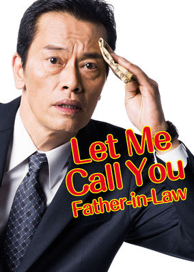 Let Me Call You Father-in-Law - Season 1