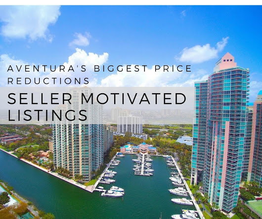 Seller Motivated Condo Deals in Aventura!