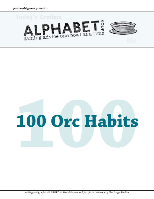 Alphabet Soup, GM Advice Document, 100 Orc Habits