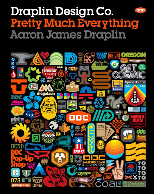Design Book: Pretty Much Everything by Aaron James Draplin