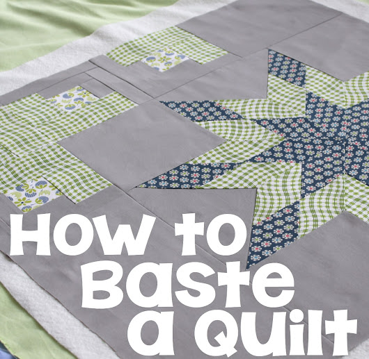 How to Baste a Quilt • The Crafty Mummy