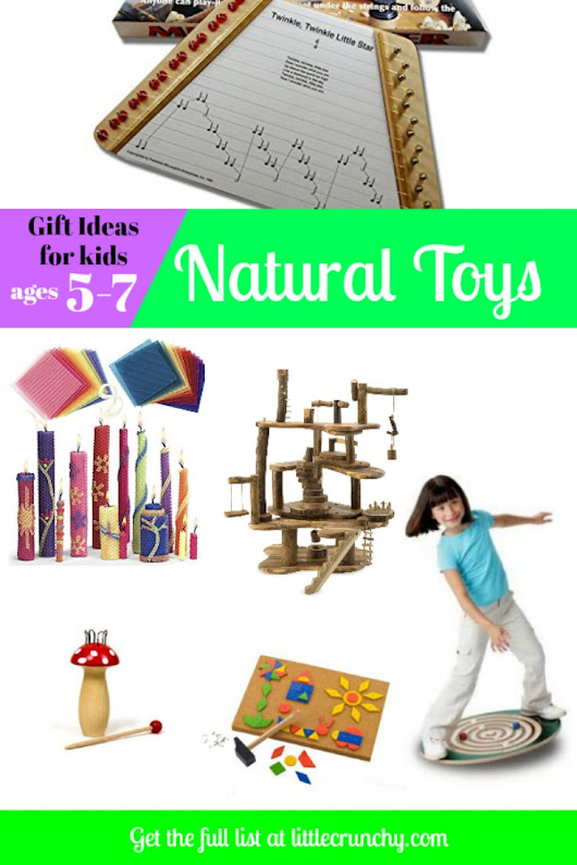 10 wonderful Natural Toys for 5-7 year olds. - A Little Crunchy