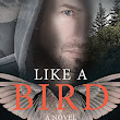 Free Review Copy: Like a Bird by Laurie Varga | Reading Deals
