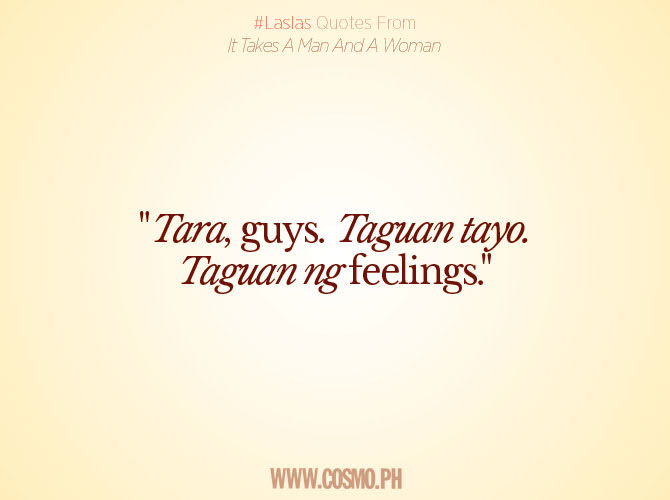 12 Laslas Quotes From It Takes A Man And A Woman Cosmoph