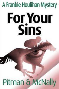 For Your Sins by Richard Pitman and Joe McNally