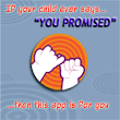 You Promised! A Way to Keep Track of the Promises You Make to Your Children.
