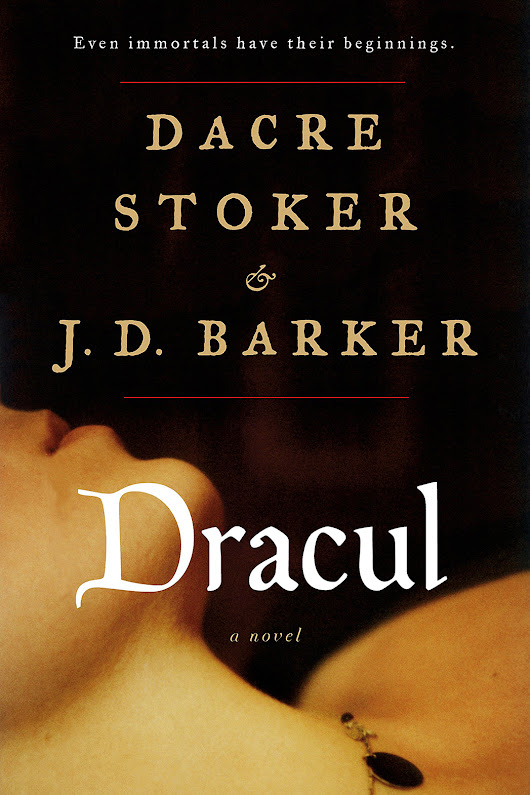 DRACUL By J.D. Barker and Dacre Stoker Now Available for Pre-Order - J.D. BARKER