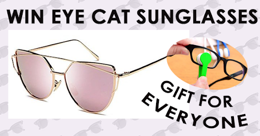 Free Gift and chance to Win Eye Cat Sunglasses