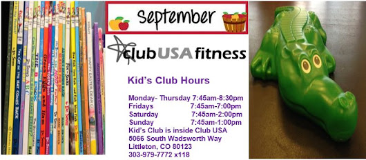 Club USA Kid's Club September Update | Nursery | Hours