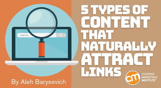 5 Types of Content That Naturally Attract Links