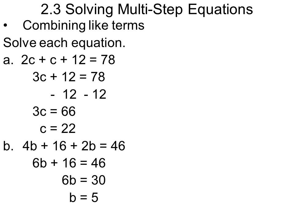 2 3 Solving Multi Step Equations Ppt Video Online Download