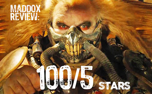 Mad Max: The only review you need to read for the only movie you need to watch.