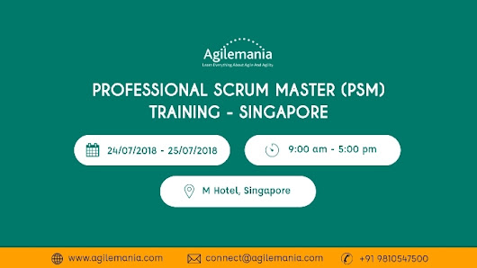 Professional Scrum Master (PSM) Training – Singapore - 24 July 2018
