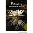 Passang, le passeur de bonheur eBook: Michel Nail: Amazon.fr: Boutique Kindle