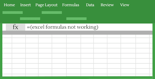 10 Reasons for Excel Formulas not Working [and How to Fix Them]