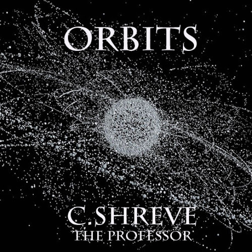 "C.Shreve - ""Orbits"" - {Official Video}"