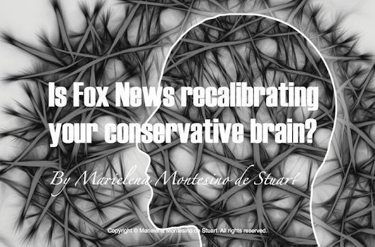 Is Fox News Recalibrating your Conservative Brain?