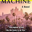 Kent Harrington's THE RAT MACHINE - NOT TO BE MISSED