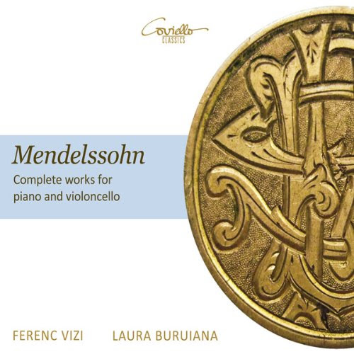 メンデルスゾーン : チェロ作品全集 (Mendelssohn : Complete works for piano and violoncello / Laura Buruiana , Ferenc Vizi) [輸入盤]