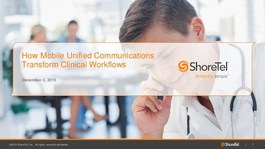 How Mobile UC Transforms Clinical Workflows