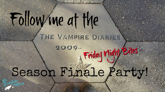 Friday Night Bites The Vampire Diaries Season Finale Party