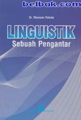 Linguistik Sebuah Pengantar