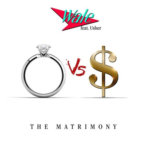 Wale ft. Usher - The Matrimony
