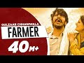 FARMER LYRICS – GULZAAR CHHANIWALA
