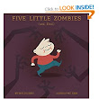 Five Little Zombies and Fred: : Jules Sherred, Matthew Schubbe: Books