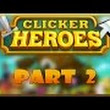 EchogazeGaming:  Clicker Heroes Lets Play - Idle Upgrades | Part 2