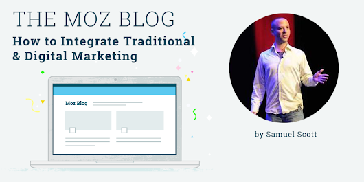 How to Integrate Traditional & Digital Marketing