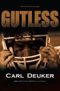 Title: Gutless, Author: Carl Deuker