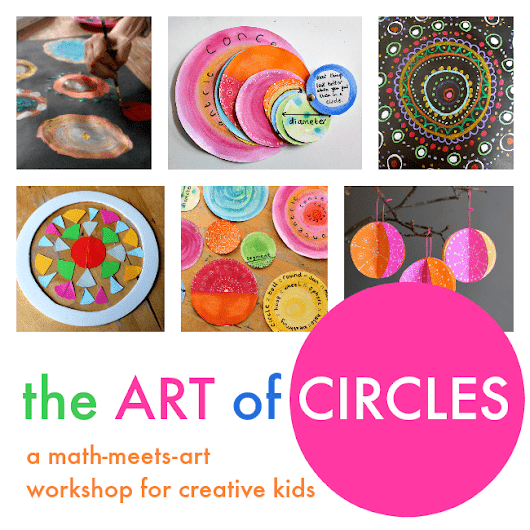 the Art of Circles :: math and art lessons workshop - NurtureStore