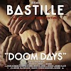 Bastille - ««««Doom Days (This Got Out of Hand Edition)»»»». (Album) [iTunes Plus AAC M4A]