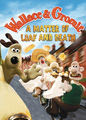 Wallace & Gromit: A Matter of Loaf and...