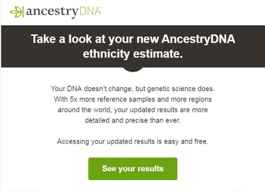 Big Changes in My Ancestry DNA Results! Did Your Results Change Too?