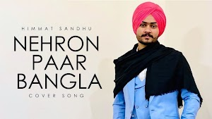 Nehron Paar Bangla Lyrics - Himmat Sandhu ~ LyricGroove