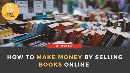 How to Make Money by Selling Books Online | #1 Top Tip