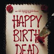 Happy Birthdead film 2017– Film Complet En Français Streaming | Regarder film complet en Français hd