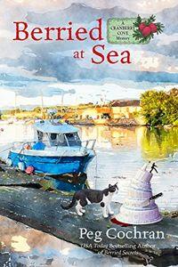 Berried at Sea by Peg Cochran