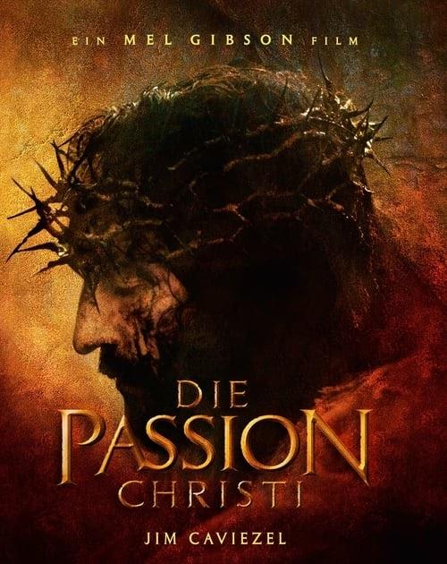 Die Passion Christi 2004 Ganzer Film Deutsch Kostenlos