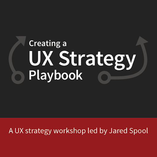 Creating a UX Strategy Playbook