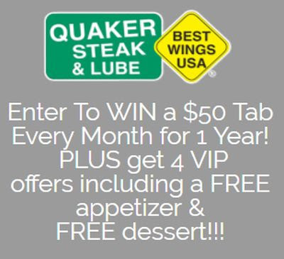 Quaker Steak & Lube Enter to Win a $50 Tab Every Month for 1 Year and Get 4 VIP Offers Including a Free Appetizer and Dessert