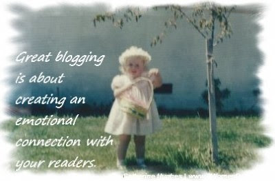 Great blogging is about creating an emotional connection with your readers. – Catherine Hughes, 8 Women Dream
