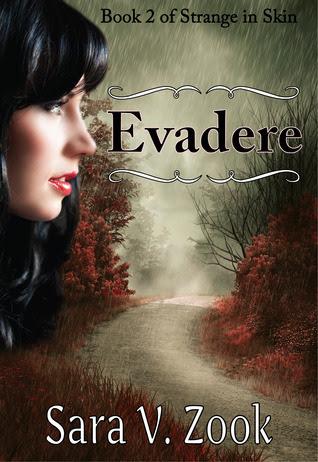 Evadere (Strange in Skin, #2)