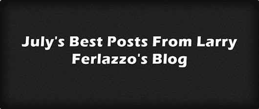 July's Best Posts From This Blog