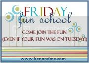 Friday Fun School