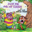 Just Me and My Cousin by Gina Mayer
