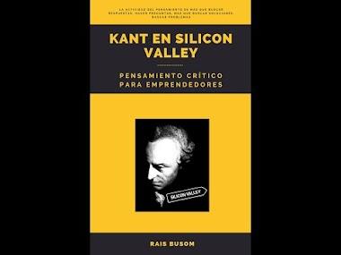 Kant en Silicon Valley. Pensamiento crítico para emprendedores