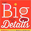 Amazon.com: The Big Book of Details: 46 Moves for Teaching Writers to Elaborate (9780325077666): Rozlyn Linder: Books